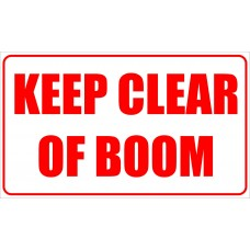 Keep clear of boom